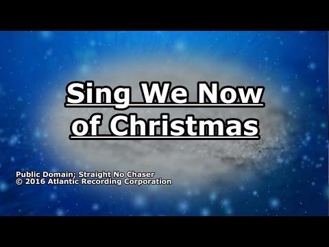 Sing We Now of Christmas - Straight No Chaser - Lyrics
