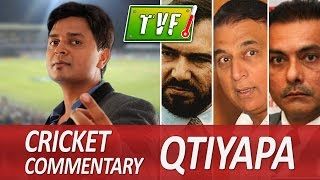 tvf live show vipul goyal on cricket commentary qtiyapa