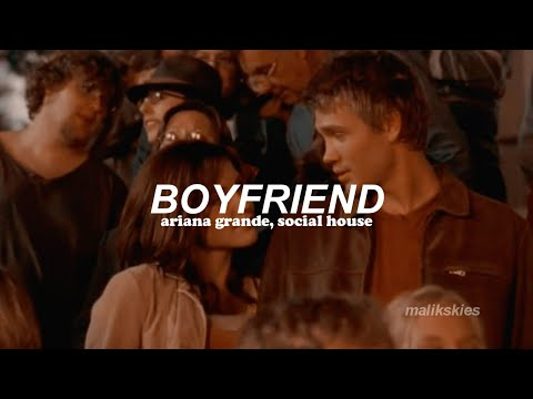 Ariana Grande, Social House - Boyfriend (Traducida Al Español)