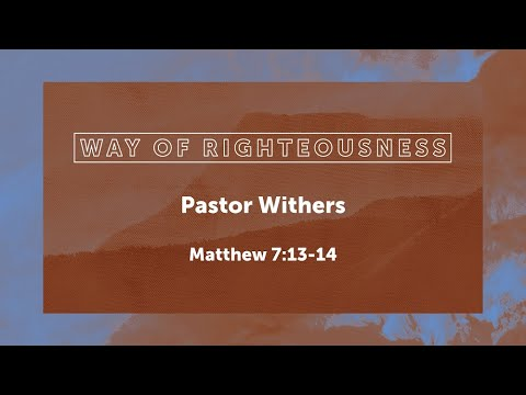 Way of Righteousness (8/15/2021)