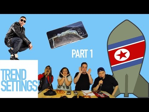 Samsungs, North Korea and Nelly - Trend Settings Ep 10 pt 1