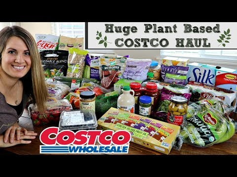 fa75760ca53 $225 COSTCO HAUL 2018 :: HEALTHY & PLANT BASED GROCERIES :: FAMILY OF 5