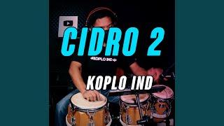Cidro 2 (Koplo Ind Version)