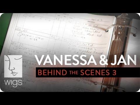 Vanessa & Jan -- Behind the Scenes: The Script Supervisor | WIGS