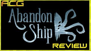 """Abandon Ship Review """"Buy, Wait for Sale, Rent, Never Touch?"""""""