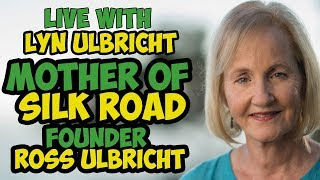 Live With Lyn Ulbricht - Mother Of Silk Road Founder Ross Ulbricht - Dark Web - FreeRoss.org  😱💀