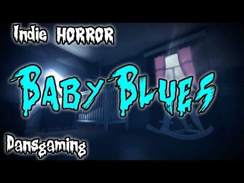 Letu0027s Play BABY BLUES - Indie Horror Game - Dansgaming HD Walkthrough PC