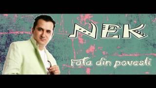 Nek - Fata din povesti [oficial audio] 2016