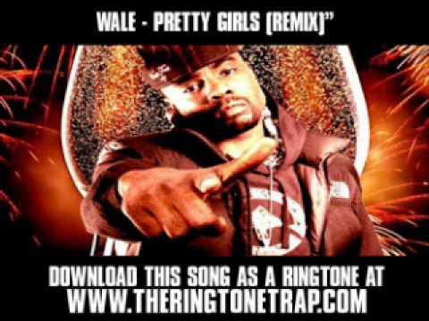 WALE  PRETTY GIRLS REMIX  New  + Lyrics + Download