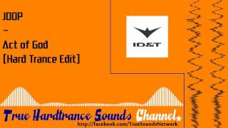 JOOP - Act of God (Hard Trance Edit)