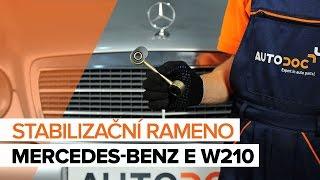 Výměna Kosti stabilizátoru MERCEDES-BENZ E-CLASS: dílenská příručka