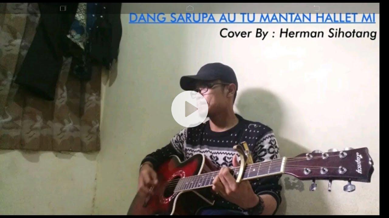 Dang Sarupa Au Tu Mantan Halletmi - Arosa Trio (Cover + Lirik) By Herman Sihotang
