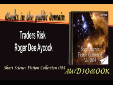 Traders Risk Roger Dee Aycock Audiobook