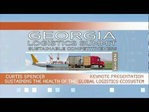 2012 Georgia Logistics Summit: Sustaining the Health of the Global Logistics Ecosystem