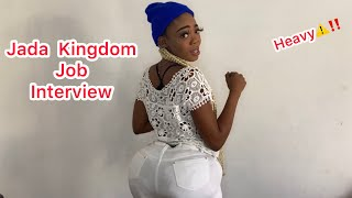 Jada Kingdom Job Interview | @nitroimmortal