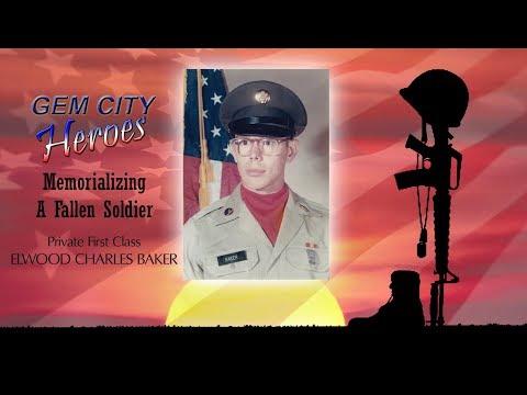 Memorializing a Fallen Soldier PFC Elwood Charles Baker