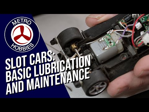 Get the best out of your Slot Cars: The Metro Hobbies Guide to Race Lubrication and Maintenance