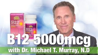 Natural Factors B 12 Methylcobalamin Sublingual 5000mcg with Dr. Michael T. Murray