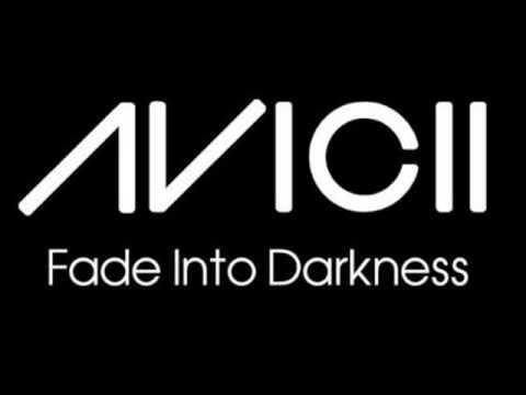 Fade Into Darkness (Instrumental Radio Mix) - Avicii