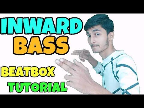 How To Beatbox In Hindi Inward Bass