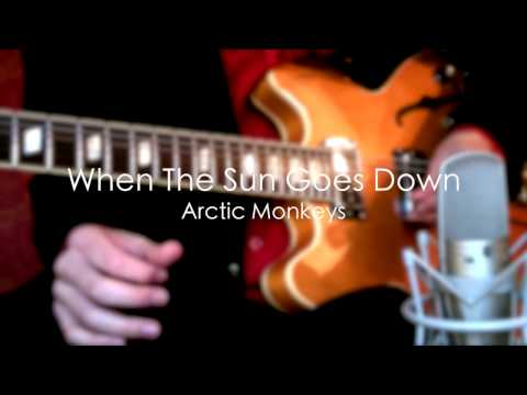 When The Sun Goes Down - Arctic Monkeys ( Guitar Tab Tutorial & Cover )