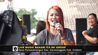 Wadon Selingan - Ita DK - Bahari Ita DK Live Kejiwan Susukan Cirebon