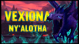 Vexiona - Ny'alotha, The Waking City - 8.3 PTR - FATBOSS