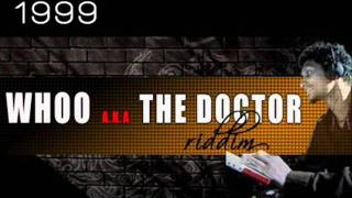 Download Whoo aka The Doctor Riddim (Emergency Medley).wmv MP3 song and Music Video