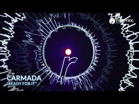 """Carmada - """"Ready For It"""""""