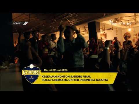 B SPORT - Keseruan Nonton Bareng Final FA Cup bersama United Indonesia Jakarta