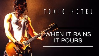Tokio Hotel - When It Rains It Pours - Official Video