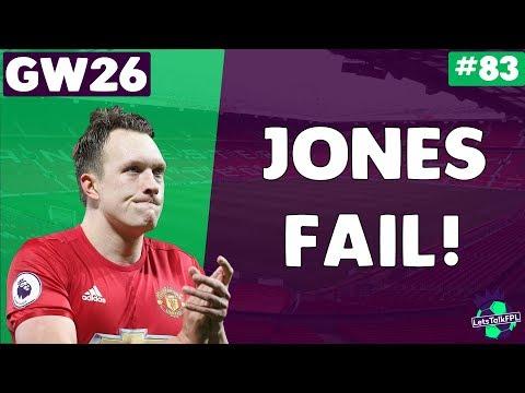 JONES FAIL!  Gameweek 26   Let's Talk Fantasy Premier League 2017/18   #83