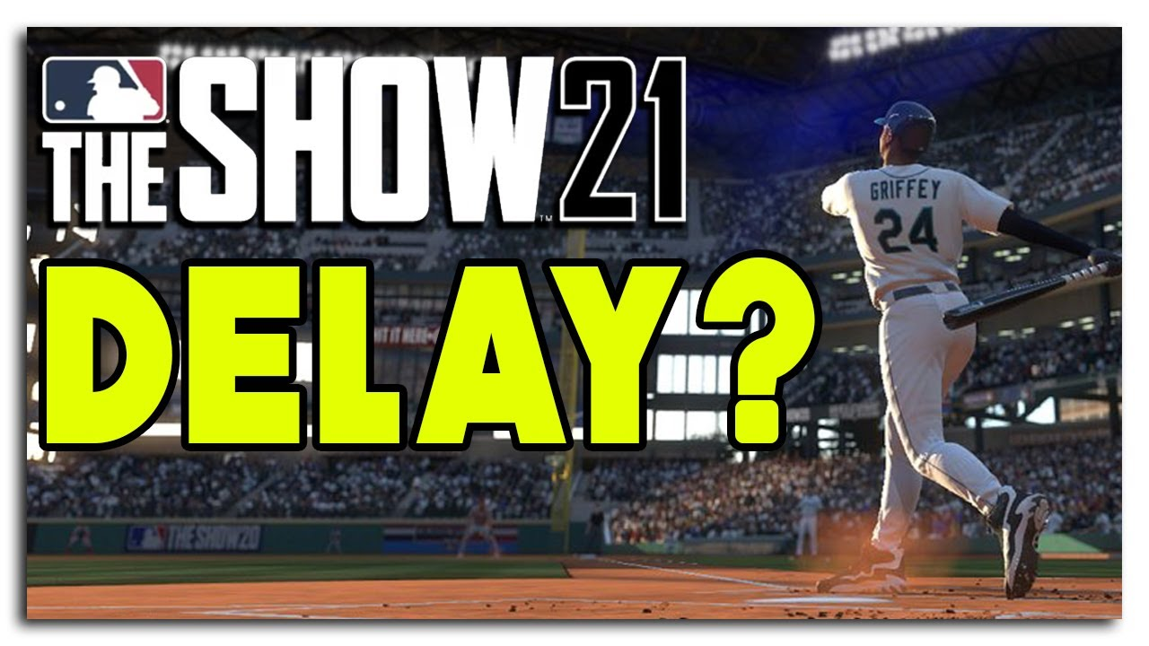 MLB The Show 21 News: Delay Happening?