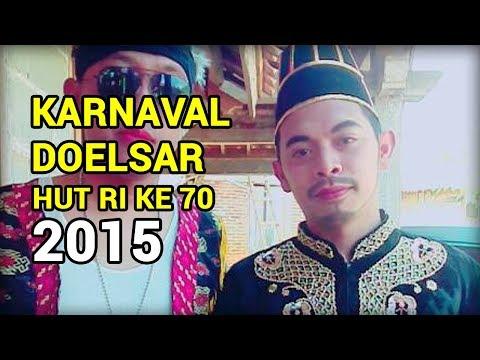 Video Karnaval Doelsar HUT RI ke 70 Todanan 2015