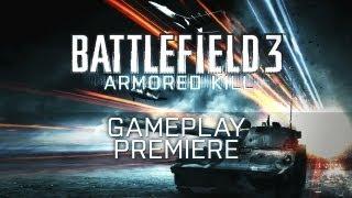 Battlefield 3: Armored Kill - Gameplay Premiere Trailer