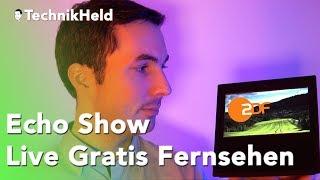 Live TV auf Amazon Echo Show in unter 10 Sekunden - Skill Tipp, Deutsch
