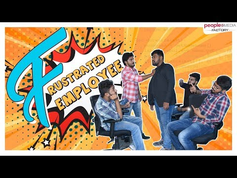 Frustrated Employee  || Frustrated man web series || Latest Telugu Web Series 2019 || PMF Originals