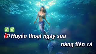 Karaoke Remix    Huyền Thoại Nàng Tiên Cá   thieu giong nu