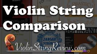 Violin String Comparison - Pirastro, Thomastik, D'Addario, Larsen, and Warchal