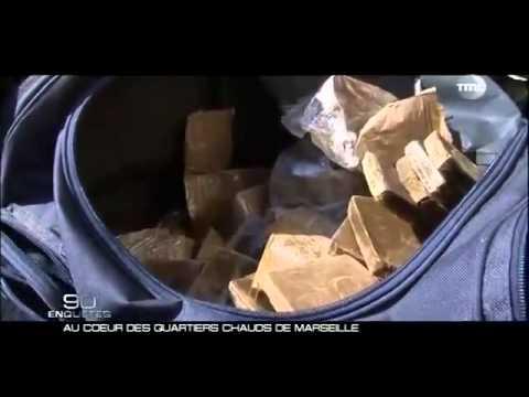 Au coeur des quartiers chauds de Marseille cannabis drogues braquage reportage complet