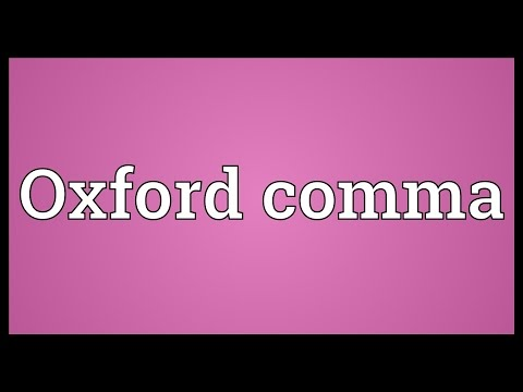 Oxford comma Meaning