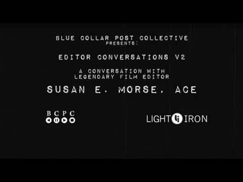 Editor Conversations V2: A Conversation with Legendary Film Editor Susan E. Morse, ACE