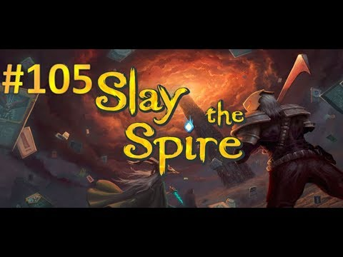 Slay the Spire - Ep. 105 [Heat Beam Eye Blast]