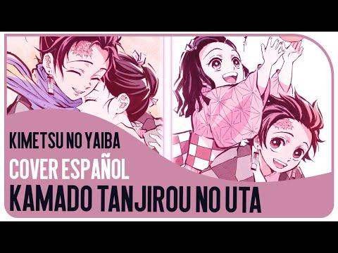 【Kura】Kamado Tanjirou No Uta - Kimetsu No Yaiba [Cover Español]