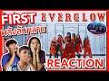 จัดหนักจัดเต็ม | EVERGLOW (에버글로우) - FIRST [ MV+Showcase THAI REACTION ]