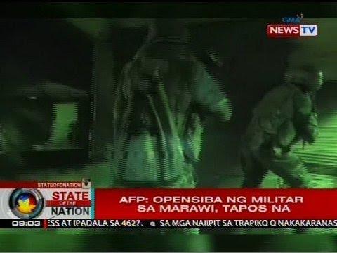 SONA: AFP: Opensiba ng militar sa Marawi, tapos na