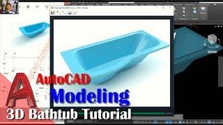 Design 3D Bathtub Tutorial Modeling With AutoCAD