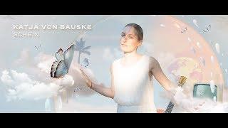 KATJA VON BAUSKE - SCHEIN [Official HD Video]