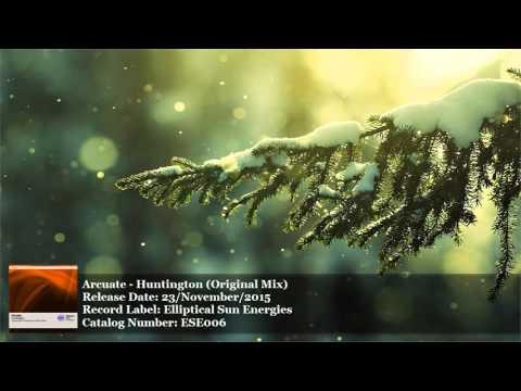 Arcuate - Huntington (Original Mix) [Elliptical Sun Energies] [HD]