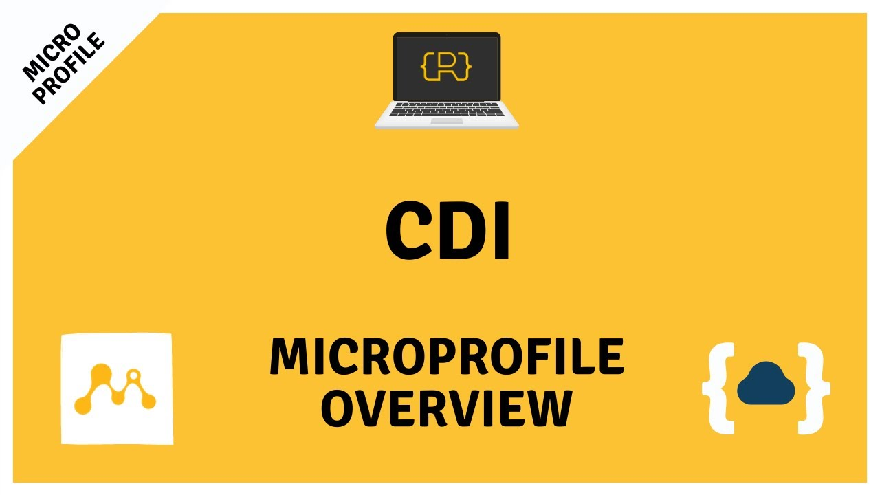 CDI (Contexts and Dependency injection) -  Getting Started with MicroProfile